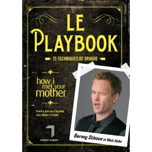 How I met your mother, le playbook